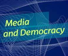 Media and Democracy