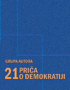 21 priča o demokratiji