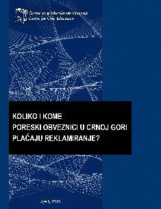 Koliko i kome poreski obveznici u Crnoj Gori plaćaju za reklamiranje? (2012)