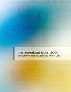 Parlamentarni izbori 2009. – doprinos razvoju političkog pamćenja u Crnoj Gori