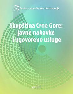 Skupština Crne Gore: javne nabavke i ugovorene usluge (2011)