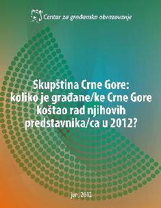 Skupština Crne Gore: koliko je građane/ke Crne Gore koštao rad njihovih predstavnika/ca u 2012?