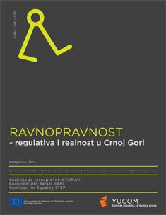 Ravnopravnost - regulativa i realnost u Crnoj Gori
