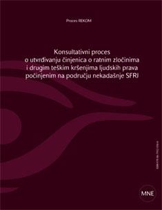 Konsultativni proces o utvrđivanju činjenica o ratnim zločinima i drugim teškim kršenjima ljudskih prava počinjenim na području nekadašnje SFRJ