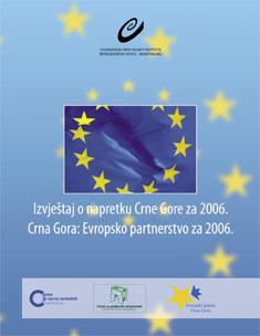 Izvještaj o napretku 2006 i Evropsko parnerstvo