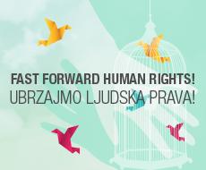 Ubrzajmo ljudska prava!