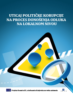 Uticaj političke korupcije na proces donošenja odluka na lokalnom nivou