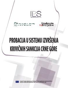 Probacija u sistemu izvršenja krivičnih sankcija Crne Gore