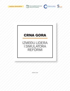 Crna Gora između lidera i simulatora reformi