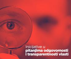 Inicijative u pitanjima odgovornosti i transparentnosti vlasti