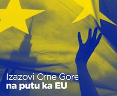Izazovi Crne Gore na putu ka EU