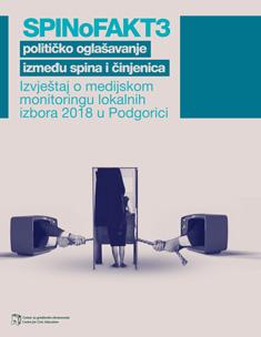 Spinofakt 3 – Političko oglašavanje između spina i činjenica