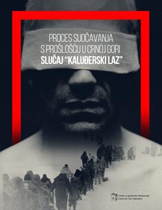Proces suočavanja sa prošlošću u Crnoj Gori slučaj Kaluđerski laz
