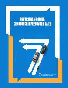 Prvih sedam godina CG pregovora sa EU