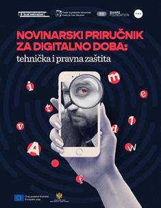 Novinarski priručnik za digitalno doba: tehnička i pravna zaštita