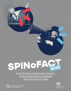 SPINoFACT – Monitoring medija, društvenih mreža i komentara na online medijima tokom parlamentarnih izbora u Crnoj Gori 2020.godine